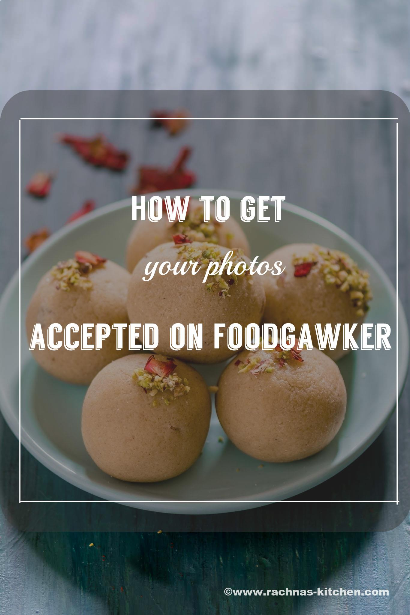 How to get your photos accepted by foodgawker